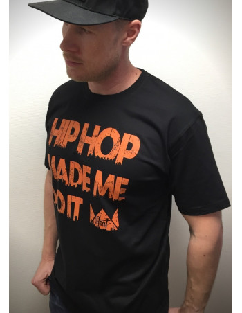 HipHop made me do it T-Shirt BLackNOrange by BSAT