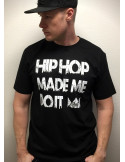 HipHop made me do it T-Shirt BlackNWhite by BSAT